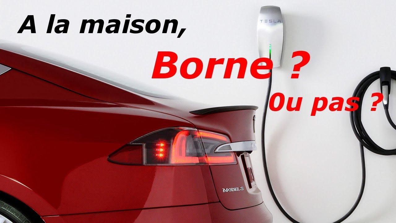CHARGER-A-DOMICILE-Borne-ou-pas