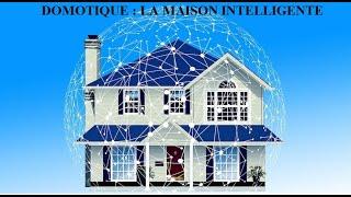 DOMOTIQUE-LA-MAISON-INTELLIGENTE