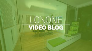 Loxone-Video-Blog-Self-Build-Ten-Top-Tips-For-Building-a-Smart-Home