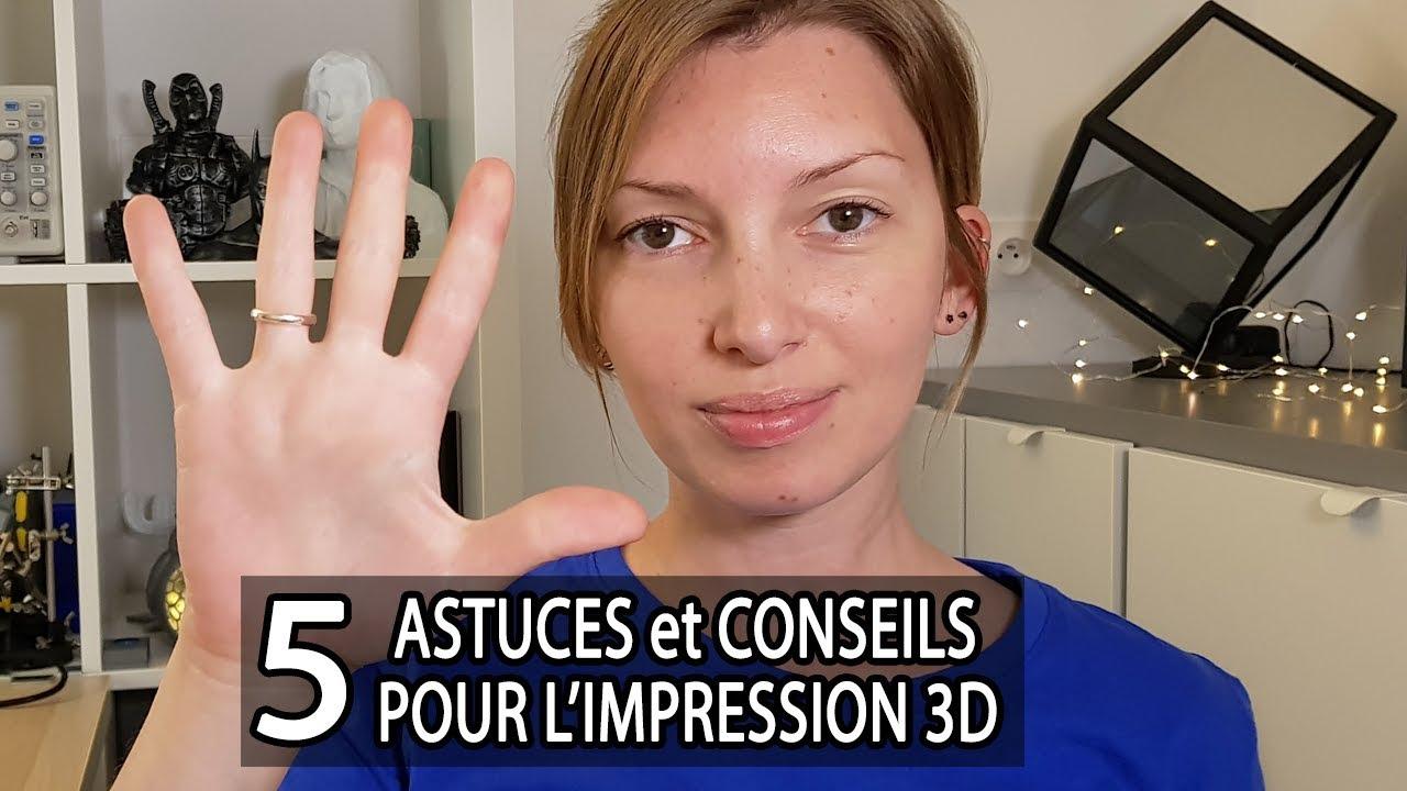 Mes-5-astuces-et-conseils-pour-limpression-3D