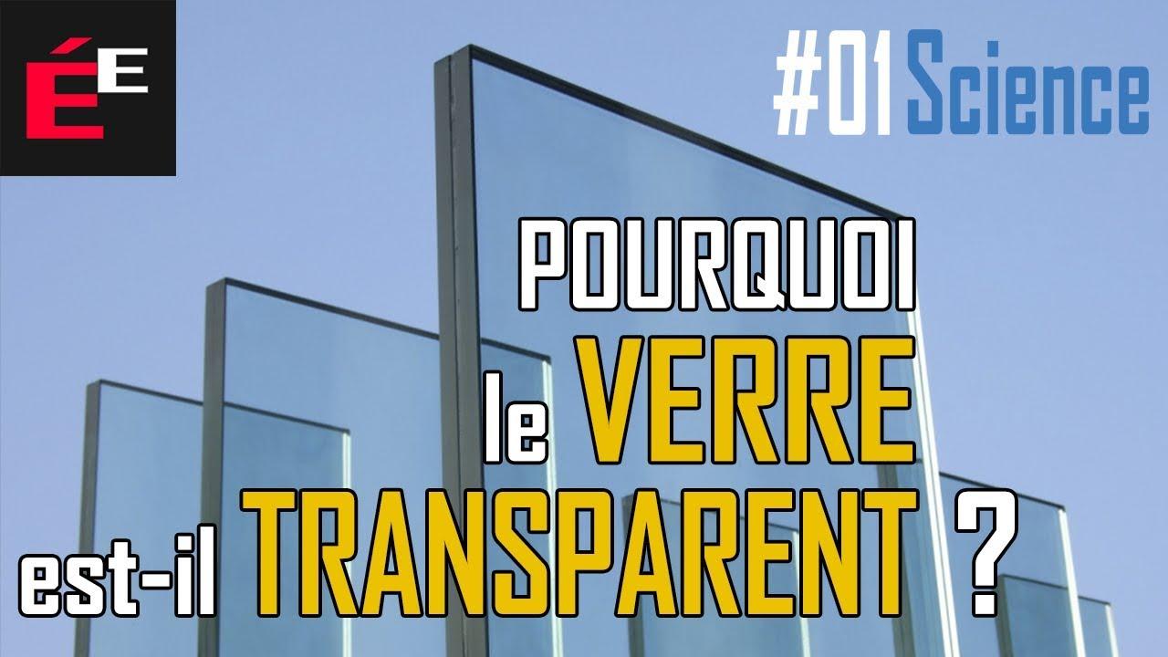 Pourquoi-le-Verre-est-il-Transparent-01-Science
