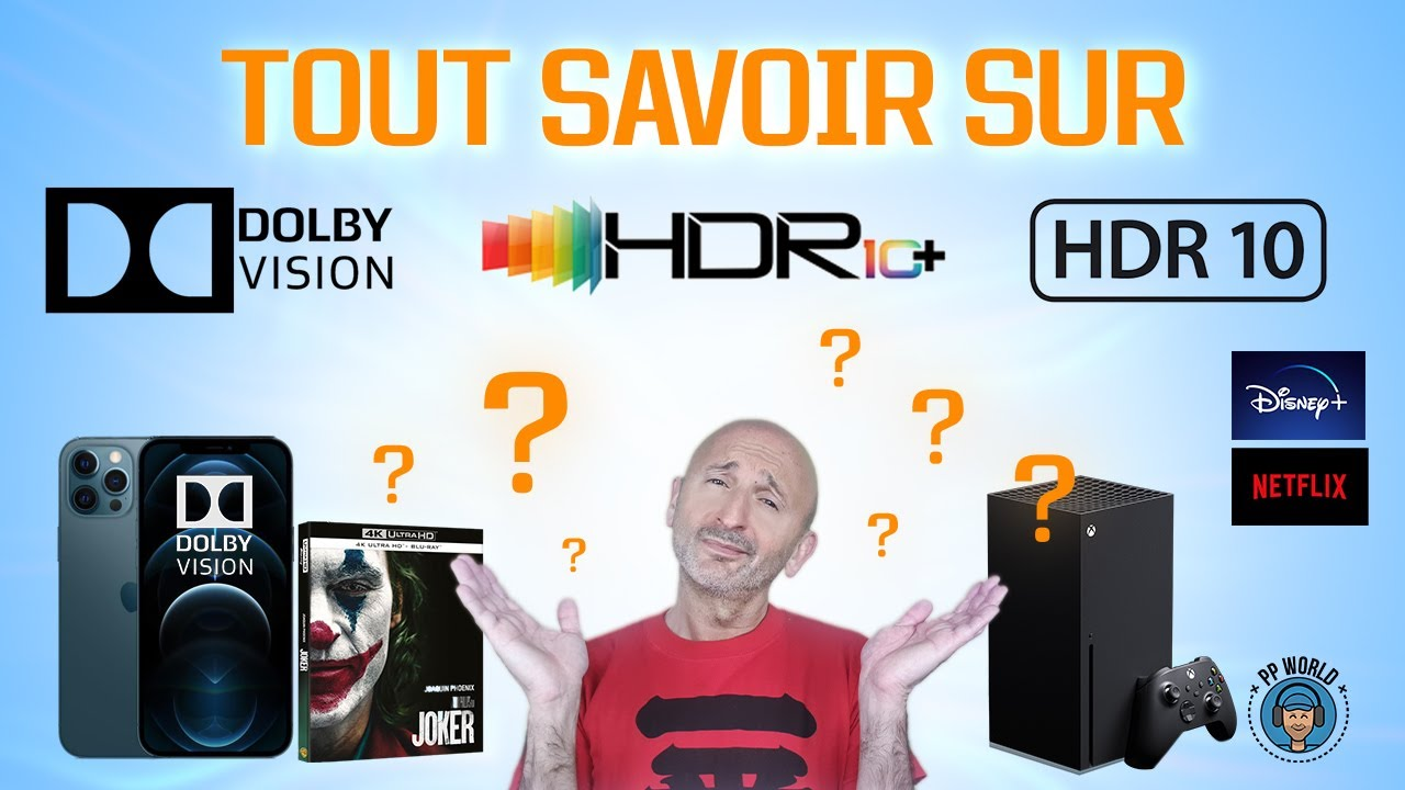 TOUT-SAVOIR-sur-Dolby-Vision-HDR-et-HDR10-TV-Streaming-Gaming-Blu-ray-Cinema