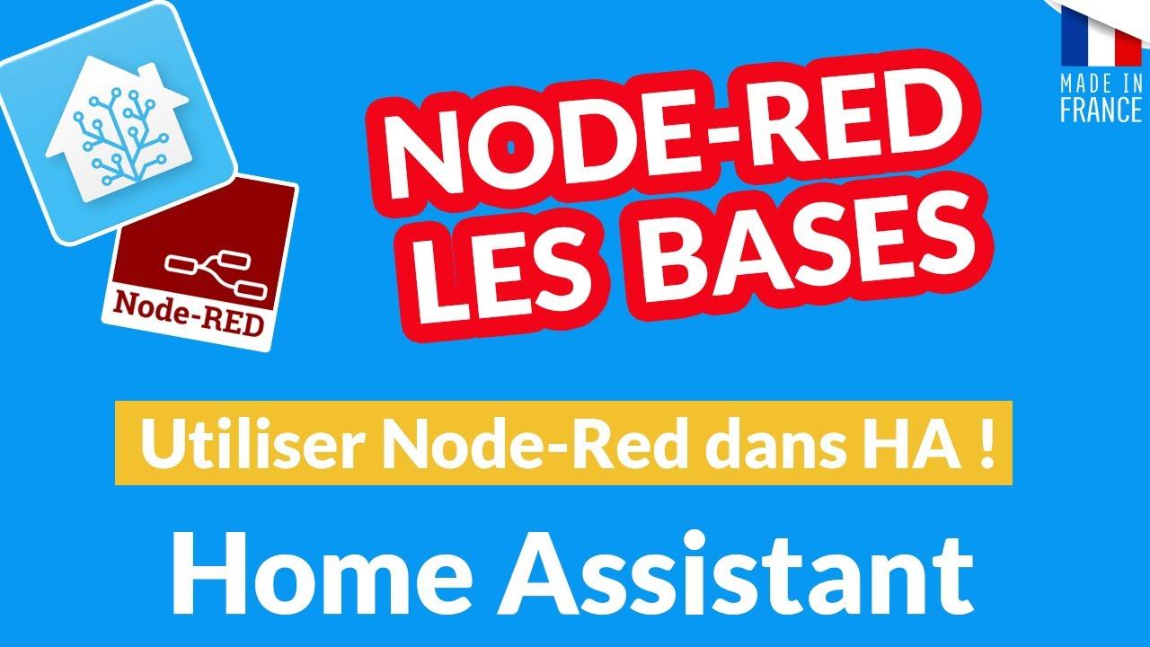 TUTO-DOMOTIQUE-Node-Red-pour-Home-Assistant-les-bases