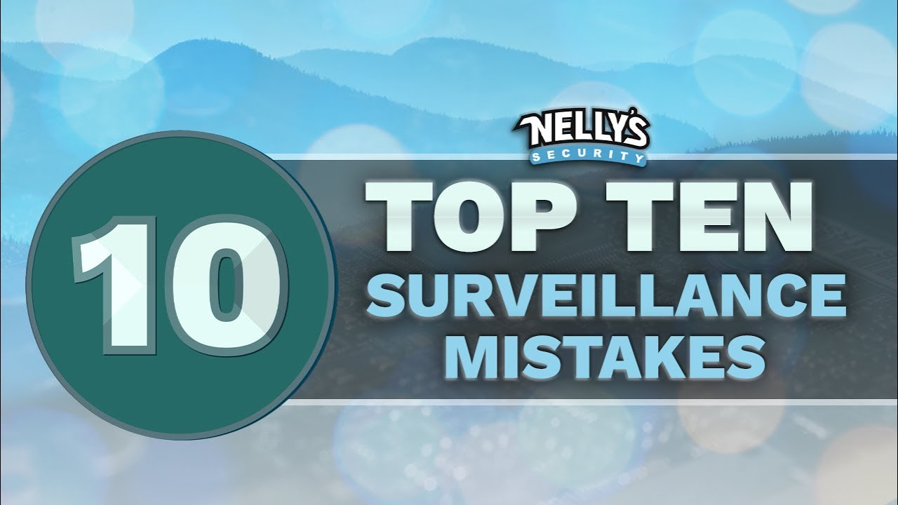 Top-10-Surveillance-Mistakes-To-Avoid-When-Installing-Your-Security-System-for-the-First-Time