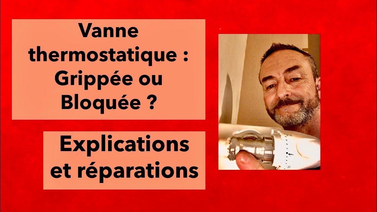 Vanne-Thermostatique-Grippee-ou-Bloquee-Explications-et-Reparations