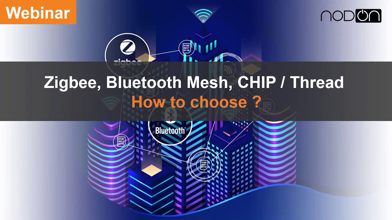 Webinar-Zigbee-Bluetooth-Mesh-CHIP-Quel-avenir-pour-le-smart-home