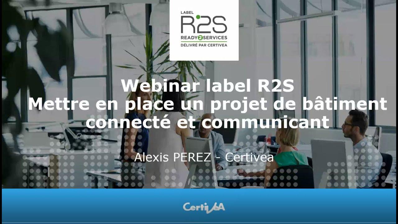 Webinar-label-R2S-Mettre-en-place-un-projet-batiment-connectecommunicant