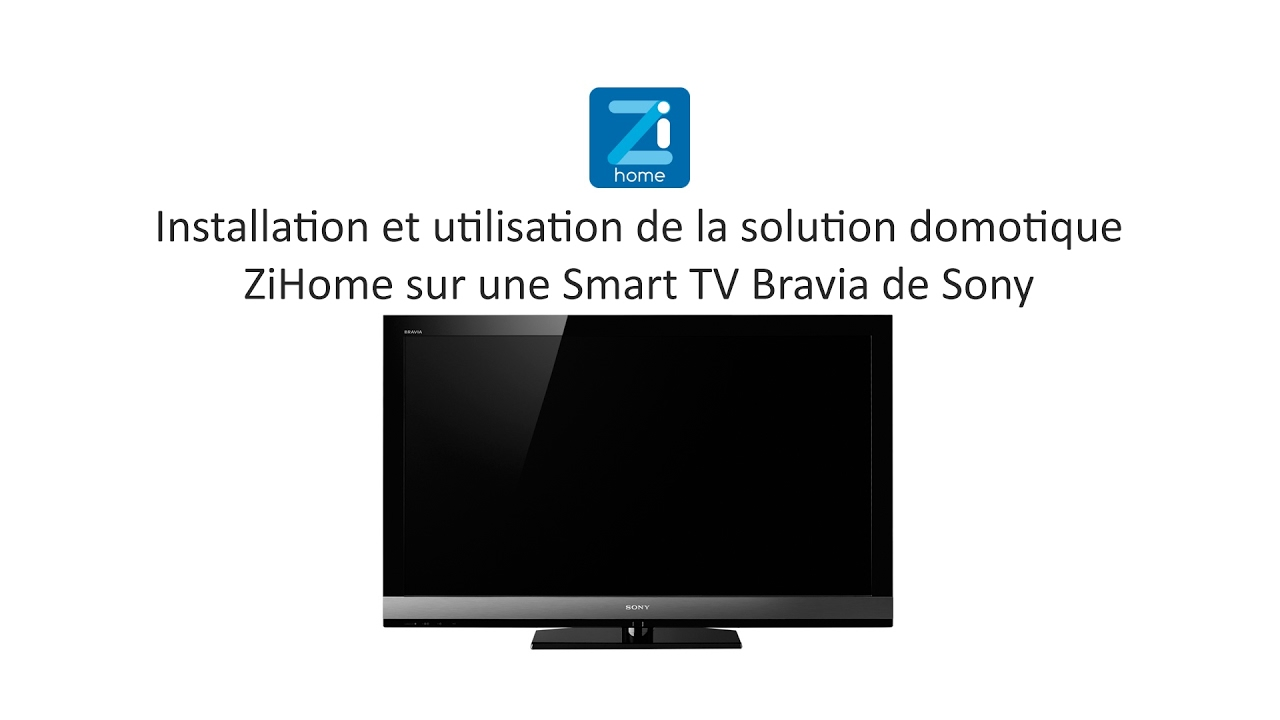 ZiHome-sur-la-Smart-TV-Bravia-de-Sony